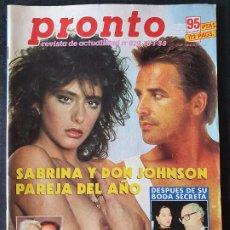 Coleccionismo de Revista Pronto: REVISTA PRONTO Nº 819 - SABRINA DON JOHNSON ISABEL PREYSLER BRIGITTE NIELSEN. Lote 243398790