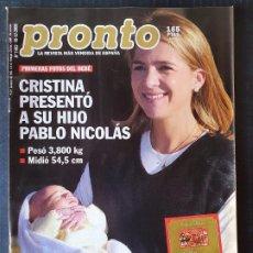 Coleccionismo de Revista Pronto: REVISTA PRONTO Nº 1493 - CRISTINA CHABELI ISABEL PREYSLER SERGI LOPEZ MELANIE GRIFFITH. Lote 243399145