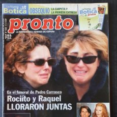 Coleccionismo de Revista Pronto: REVISTA PRONTO Nº 1502 - FUNERAL PEDRO CARRASCO TOM CRUISE NICOLE KIDMAN ISABEL PREYSLER. Lote 243399170