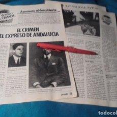 Coleccionismo de Revista Pronto: RECORTE : TRAS LA HUELLA DEL CRIMEN : CRIMEN DEL EXPRESO DE ANDALUCIA . PRONTO, OCTBRE 1985 (#). Lote 243763200