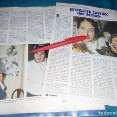 Coleccionismo de Revista Pronto: RECORTE : ESTRELLITA CASTRO, SE RETIRA. PRONTO,MAYO 1983(#). Lote 244007340