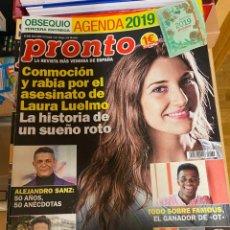 Coleccionismo de Revista Pronto: REVISTA PRONTO Nº 2434 AÑO 2018. ALEJANDRO SANZ / ROBERTO LEAL / LAURA LUELMO / FAMILIA REAL / OT. Lote 244548820