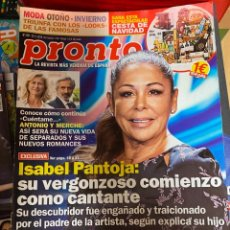 Coleccionismo de Revista Pronto: REVISTA PRONTO Nº 2481 / 2019 ISABEL PANTOJA / ALBA CARRILLO / MALÚ / PAULA ECHEVARRIA / ETC.. Lote 244555780