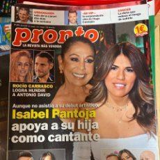 Coleccionismo de Revista Pronto: REVISTA PRONTO Nº 2473 / 2019 ISABEL PANTOJA / ALEJANDRO SANZ / MONICA NARANJO / EVA HACHE ETC.. Lote 244557050