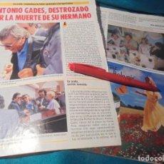 Coleccionismo de Revista Pronto: RECORTE : ANTONIO GADES, DESTRAZADO POR MUERTE DE SU HERMANO. PRONTO, MAYO 1987(#). Lote 244705570