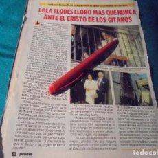 Coleccionismo de Revista Pronto: RECORTE : LOLA FLORES ANTE EL CRISTO DE LOS GITANOS. PRONTO, MAYO 1987(#). Lote 244705635
