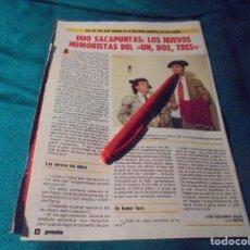 Coleccionismo de Revista Pronto: RECORTE : DUO SACAPUNTAS, NUEVOS HUMORISTAS DEL UN, DOS, TRES.... PRONTO, MAYO 1987(#). Lote 244705870