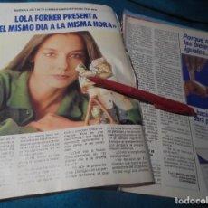 Coleccionismo de Revista Pronto: RECORTE : LOLA FORNER, PRESENTADORA. PRONTO, ABRIL 1987(#). Lote 244706130
