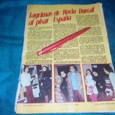 Coleccionismo de Revista Pronto: RECORTE : LAGRIMAS DE ROCIO DURCAL AL PISAR ESPAÑA. PRONTO, ENERO 1979(#). Lote 245367580