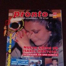 Coleccionismo de Revista Pronto: PRONTO NÚM 791. ISABEL PANTOJA - CARLOS Y LADI DI - MARADONA + CHINITO DE LA SUERTE.. Lote 246118875