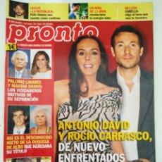 Coleccionismo de Revista Pronto: REVISTA PRONTO 2053 ROCÍO CARRASCO ANTONIO DAVID CARLOS SOBERA AMAIA SALAMANCA LYDIA BOSCH BEYONCE. Lote 246141700