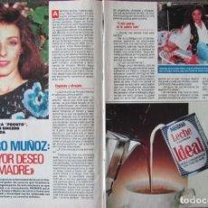 Colecionismo da Revista Pronto: RECORTE REVISTA PRONTO N.º 928 1990 AMPARO MUÑOZ. PORTADA Y 5 PGS. Lote 251210820