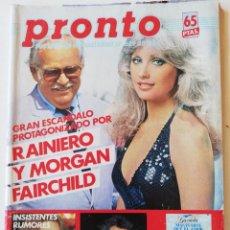 Collezionismo di Rivista Pronto: REVISTA PRONTO 629 MORGAN FAIRCHILD ROMY SCHNEIDER MOCEDADES SARA MONTIEL ROCÍO JURADO SALVADOR DALÍ. Lote 253788265