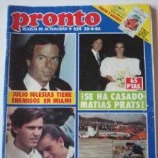 Collectionnisme de Magazine Pronto: REVISTA PRONTO 624 EVA IONESCO CONCHA VELASCO ROMY SCHNEIDER JULIO IGLESIAS LOLA FORNER PEPE SANCHO. Lote 253791505