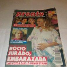Coleccionismo de Revista Pronto: PRONTO NÚM 904. ROCÍO JURADO / FAMILIA REAL / FAMOSOS / GUNILLA / SARA MONTIEL / JUSTO CALVO.... Lote 257566340