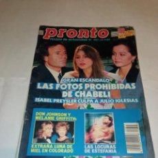 Coleccionismo de Revista Pronto: PRONTO NÚM 897. ISABEL PREYSLER Y JULIO IGLESIAS / GEORGE MICHAEL / ESTEFANÍA / MARIFÉ DE TRIANA.... Lote 257571495