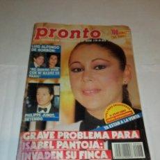 Coleccionismo de Revista Pronto: PRONTO NÚM 906. ISABEL PANTOJA / GRACITA MORALES / EL FARY / THE REFRESCOS.... Lote 257582660