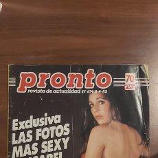 Coleccionismo de Revista Pronto: REVISTA PRONTO Nº 674 AÑO 1985. LAS FOTOS MAS SEXY DE ISABEL PANTOJA.. Lote 258104670
