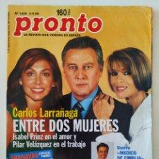 Coleccionismo de Revista Pronto: PRONTO 1426 CARLOS LARRAÑAGA ROCÍO CARRASCO RICKY MARTIN CHAYANNE INÉS BALLESTER MÉDICO DE FAMILIA. Lote 261808750