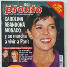 Coleccionismo de Revista Pronto: REVISTA PRONTO Nº 1405 CAROLINA DE MÓNACO ROMINA POWER EL JULI ALESSANDRO LEQUIO CONCHA VELASCO. Lote 261810730