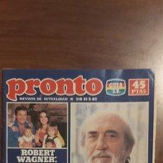 Coleccionismo de Revista Pronto: REVISTA PRONTO Nº 510 - ROCIO JURADO - LOLA FLORES - ANTONIO - RAPHAEL - LUIS M DOMINGUÍN. Lote 261890150