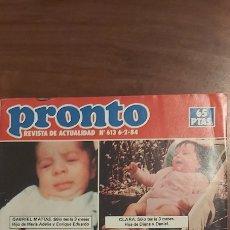 Coleccionismo de Revista Pronto: PRONTO 613 JULIO IGLESIAS ANA OBREGON LOLA FLORES VIDEO LA NOCHE NO ES PARA MI MARADONA LA BOMBI. Lote 261890360