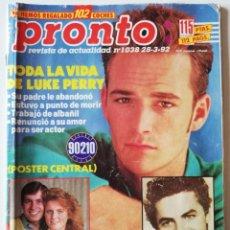 Coleccionismo de Revista Pronto: PRONTO Nº 1038 LUKE PERRY MUERE ANTONIO MOLINA VERÓNICA CASTRO ANA OBREGÓN SARA MONTIEL IRENE VILLA. Lote 261954135