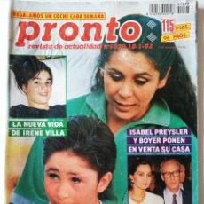 Coleccionismo de Revista Pronto: PRONTO Nº 1028 ISABEL PANTOJA IRENE VILLA MARIELA ALCALA PEDRO ALMODÓVAR DIANA PEÑALVER EL DIONI. Lote 261956785