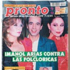 Coleccionismo de Revista Pronto: PRONTO Nº 1022 ROCÍO JURADO SONIA MARTÍNEZ SARA MONTIEL CARMEN SEVILLA MADONNA QUEEN ILONA STALER. Lote 261957145
