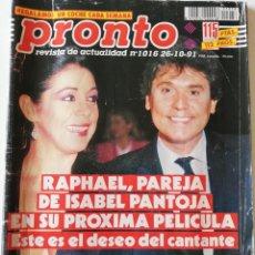 Coleccionismo de Revista Pronto: REVISTA PRONTO Nº 1016 ISABEL PANTOJA RAPHAEL BÁRBARA REY TRAVOLTA LETICIA SABATER AZUCENA HERNÁNDEZ. Lote 261957865