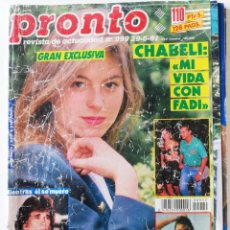 Coleccionismo de Revista Pronto: REVISTA PRONTO 999 SABRINA SALERNO MICHAEL LANDON MARTES Y TRECE SONIA MARTÍNEZ MECANO LOLA FORNER. Lote 261962730