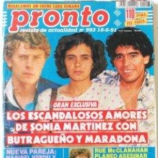 Coleccionismo de Revista Pronto: REVISTA PRONTO 993 SONIA MARTÍNEZ MARADONA CHICAS DE ORO ISABEL PANTOJA MARIBEL VERDÚ LORENZO LAMAS. Lote 261965740