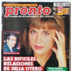 Coleccionismo de Revista Pronto: PRONTO 992 JULIA OTERO ISABEL PANTOJA MARADONA ANA OBREGÓN ROCÍO JURADO CARLOS MATA SONIA MARTÍNEZ. Lote 261966325