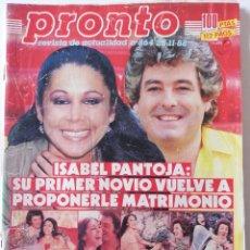 Coleccionismo de Revista Pronto: REVISTA PRONTO 864 ISABEL PANTOJA PALOMA SAN BASILIO MARI TRINI MECANO TYRONE POWER CRIMEN URQUIJO. Lote 262080070
