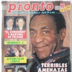 Coleccionismo de Revista Pronto: PRONTO Nº 828 BILL COSBY VICENTE PARRA HOMBRES G LINDA EVANS DUQUESA DE ALBA DANUTA LATO SABRINA. Lote 262080960