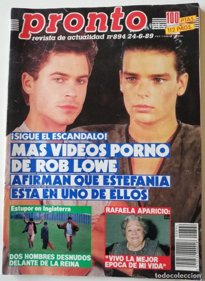 REVISTA PRONTO 894 ROB LOWE SABRINA SALERNO ALF RAFAELA APARICIO ARANTXA SÁNCHEZ VICARIO LOLA FORNER (Papel - Revistas y Periódicos Modernos (a partir de 1.940) - Revista Pronto)