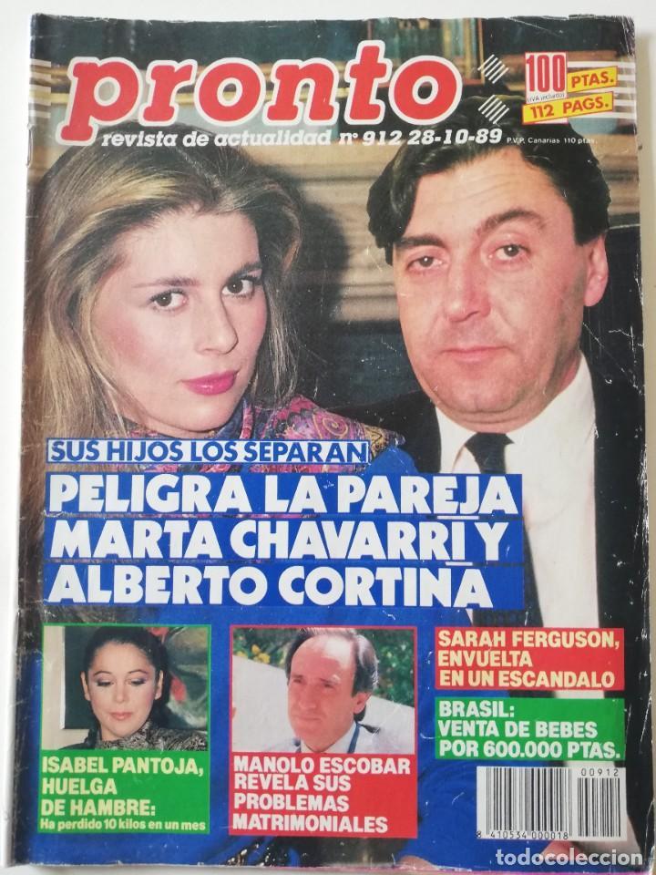 REVISTA PRONTO 912 MARTA CHÁVARRI ISABEL PANTOJA MANOLO ESCOBAR LOLA FLORES JULIA OTERO JANE FONDA (Papel - Revistas y Periódicos Modernos (a partir de 1.940) - Revista Pronto)