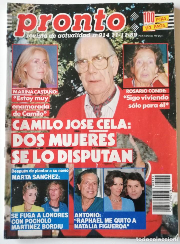 PRONTO Nº 914 CAMILO JOSÉ CELA MARTA SÁNCHEZ VICKY LARRAZ LOLA FLORES LOS MORANCOS TRAVOLTA HERÓICA (Papel - Revistas y Periódicos Modernos (a partir de 1.940) - Revista Pronto)