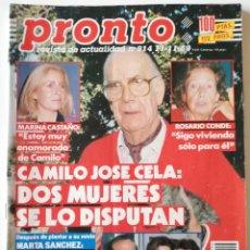 Coleccionismo de Revista Pronto: PRONTO Nº 914 CAMILO JOSÉ CELA MARTA SÁNCHEZ VICKY LARRAZ LOLA FLORES LOS MORANCOS TRAVOLTA HERÓICA. Lote 262084850