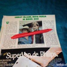 Coleccionismo de Revista Pronto: RECORTE : SHIRLEY MCLAINE, NUEVA PAREJA DE MIGUEL BOSE. PRONTO, OCTBRE 1983(#). Lote 267485584