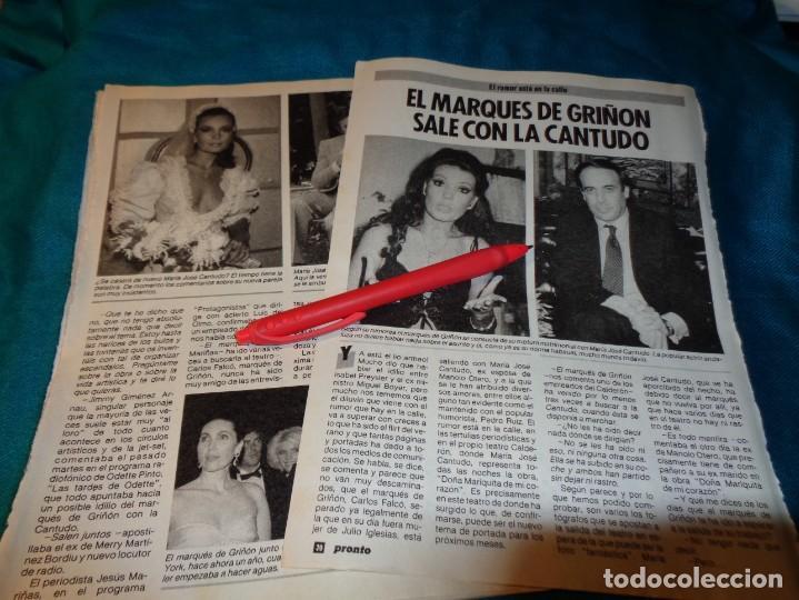 RECORTE : MARIA JOSE CANTUDO, SALE CON EL MARQUES DE GRIÑON. PRONTO, NVBRE 1986(#) (Papel - Revistas y Periódicos Modernos (a partir de 1.940) - Revista Pronto)