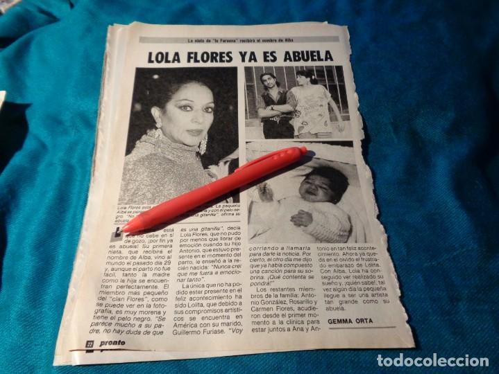RECORTE : LOLA FLORES, YA ES ABUELA. PRONTO, NVBRE 1986(#) (Papel - Revistas y Periódicos Modernos (a partir de 1.940) - Revista Pronto)