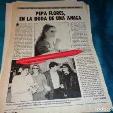 Coleccionismo de Revista Pronto: RECORTE : PEPA FLORES, MARISOL, EN LA BODA DE UNA AMIGA. PRONTO, FBRO 1987(#). Lote 267487164
