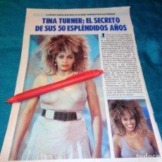 Coleccionismo de Revista Pronto: RECORTE : TINA TURNER, EL SECRETO DE SUS 50 AÑOS. PRONTO, FBRO 1987(#). Lote 267487644