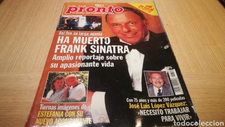 REVISTA PRONTO N° 1359 - 23/5/98 - HA MUERTO FRANK SINATRA (Papel - Revistas y Periódicos Modernos (a partir de 1.940) - Revista Pronto)