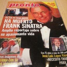 Coleccionismo de Revista Pronto: REVISTA PRONTO N° 1359 - 23/5/98 - HA MUERTO FRANK SINATRA. Lote 267524319