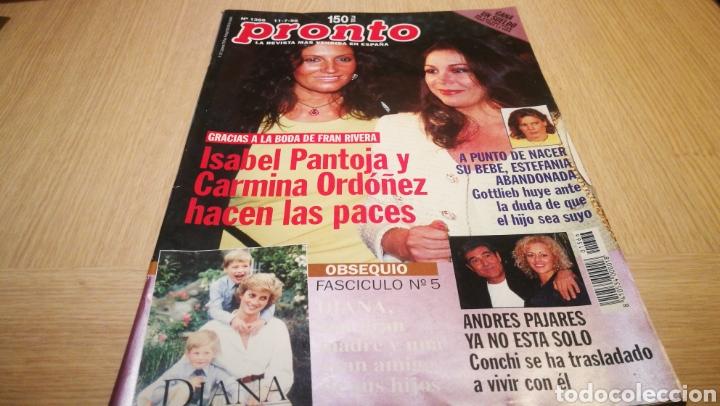 REVISTA PRONTO N° 1366 - 11/7/98 - ISABEL PANTOJA Y CARMINA ORDÓÑEZ HACEN LAS PACES / DIANA (Papel - Revistas y Periódicos Modernos (a partir de 1.940) - Revista Pronto)