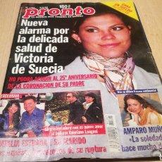 Coleccionismo de Revista Pronto: REVISTA PRONTO N° 1361 - 6/6/98 - VICTORIA DE SUECIA / NATALIA ESTRADA Y SU FAMILIA / AMPARO MUÑOZ. Lote 267525039