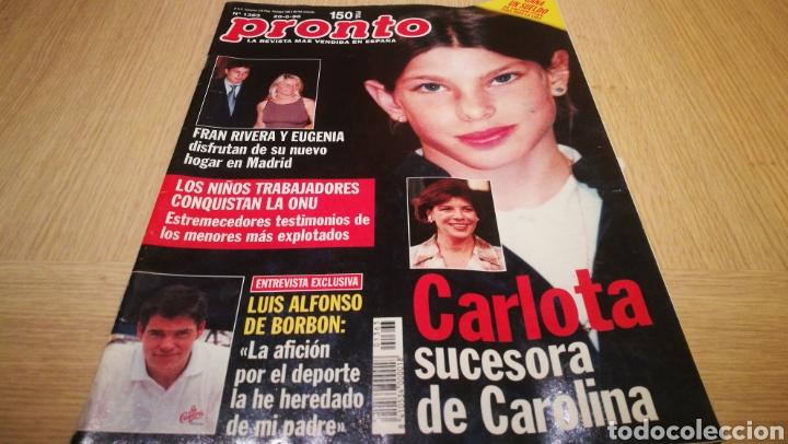 REVISTA PRONTO N° 1363 - 20/6/98 - CARLOTA SECESORA DE CAROLINA / LUIS ALFONSO DE BORBÓN / FRAN RIVE (Papel - Revistas y Periódicos Modernos (a partir de 1.940) - Revista Pronto)