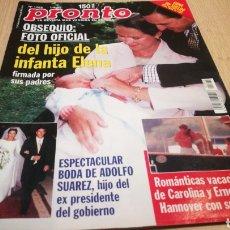 Coleccionismo de Revista Pronto: REVISTA PRONTO N° 1369 - 1/8/98 - FOTO OFICIAL DE LA INFANTA ELENA / BODA ADOLFO SUÁREZ. Lote 267525749